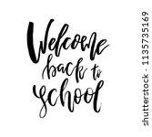 welcome back to school.... | Shutterstock .eps vector #1135735169