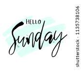hello sunday. funny morning... | Shutterstock .eps vector #1135738106