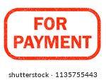 for payment red rubber stamp on ... | Shutterstock . vector #1135755443