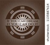 if you can dream it you can do... | Shutterstock .eps vector #1135887614