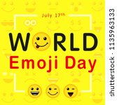 world emoji day with lettering... | Shutterstock .eps vector #1135963133