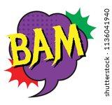 a strong blow sound called bam  ... | Shutterstock .eps vector #1136041940