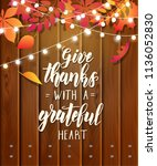 give thanks with a grateful... | Shutterstock .eps vector #1136052830