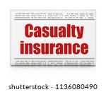 insurance concept  newspaper... | Shutterstock . vector #1136080490