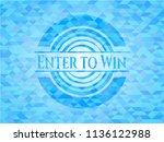 enter to win realistic sky blue ... | Shutterstock .eps vector #1136122988