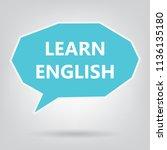 learn english written on speech ... | Shutterstock .eps vector #1136135180