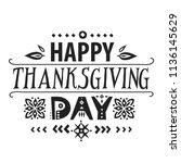 "lettering poster ""happy... | Shutterstock .eps vector #1136145629"