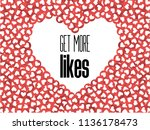 get more likes. red heart icons....   Shutterstock .eps vector #1136178473