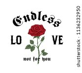 endless love not for you.... | Shutterstock .eps vector #1136232950