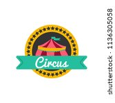 circus badge in flat style.... | Shutterstock .eps vector #1136305058