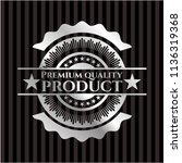 premium quality product silvery ... | Shutterstock .eps vector #1136319368