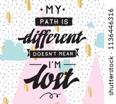 inspirational quote  motivation....   Shutterstock .eps vector #1136446316