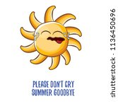 please dont cry summer goodbye... | Shutterstock .eps vector #1136450696
