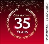 35 years anniversary circle... | Shutterstock .eps vector #1136492060