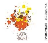 coffee break postercup with ink ... | Shutterstock .eps vector #1136508716
