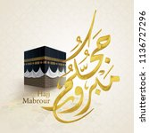 hajj mabrour arabic calligraphy ... | Shutterstock .eps vector #1136727296