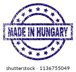 made in hungary stamp seal... | Shutterstock .eps vector #1136755049