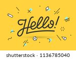 hello. lettering for banner ... | Shutterstock . vector #1136785040