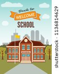 welcome back to school... | Shutterstock .eps vector #1136814629