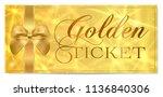 golden ticket  gold ticket ... | Shutterstock .eps vector #1136840306