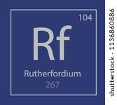 rutherfordium rf chemical... | Shutterstock .eps vector #1136860886