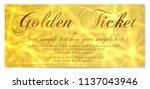 golden ticket  gold ticket ... | Shutterstock .eps vector #1137043946