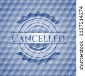 cancelled blue badge with... | Shutterstock .eps vector #1137214274