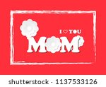 happy mother's day. i love you...   Shutterstock .eps vector #1137533126