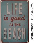 life is good at the beach.... | Shutterstock . vector #1137563696