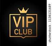 vip club label on black... | Shutterstock .eps vector #1138131689