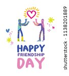 happy friendship day greeting... | Shutterstock .eps vector #1138201889