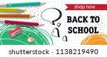 back to school  shop now... | Shutterstock .eps vector #1138219490