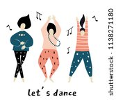 let s dance. dancing girls... | Shutterstock .eps vector #1138271180