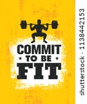 commit to be fit. inspiring... | Shutterstock .eps vector #1138442153