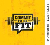 commit to be fit. inspiring... | Shutterstock .eps vector #1138442156