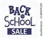 back to school sale hand drawn... | Shutterstock .eps vector #1138449104