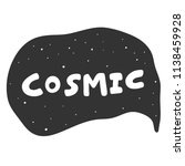 cosmic. sticker for social... | Shutterstock .eps vector #1138459928