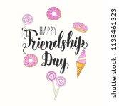friendship day lettering...   Shutterstock .eps vector #1138461323