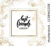 best friends forever ... | Shutterstock .eps vector #1138461338