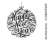 happy new year  lettering... | Shutterstock . vector #1138649369
