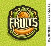 logo for set fresh fruits ... | Shutterstock . vector #1138732166