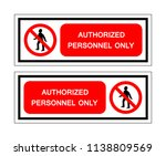 authorized personnel only... | Shutterstock .eps vector #1138809569