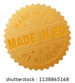 made in eu gold stamp award.... | Shutterstock .eps vector #1138865168