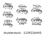 have a greatday  goodday. its a ... | Shutterstock . vector #1139226443