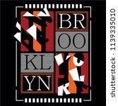 new york brooklyn typography... | Shutterstock .eps vector #1139335010