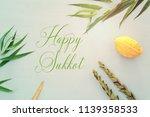 jewish festival of sukkot....   Shutterstock . vector #1139358533