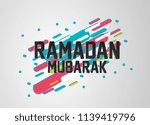 ramadan mubarak has mean muslim ... | Shutterstock .eps vector #1139419796