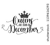 queens are born in december  ... | Shutterstock .eps vector #1139616293