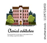 classical architecture. facade... | Shutterstock .eps vector #1139723453