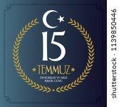 turkish holiday demokrasi ve... | Shutterstock .eps vector #1139850446